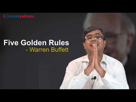 5 Golden Rules of Warren Buffett   B'Day wishes to Mr Warren Buffett  