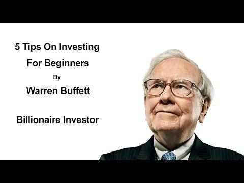 5 Tips On Investing For Beginners By Warren Buffett – Warren Buffett Investment Strategy