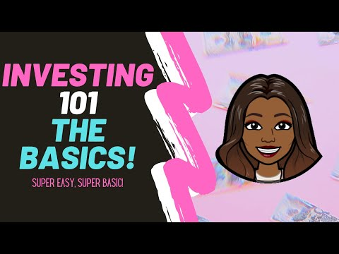 INVESTING 101 FOR BEGINNERS (SUPER EASY! SUPER BASIC!) | LEARN TO INVEST | BASICS OF INVESTING