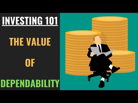 Investing 101 – The Value of Dependability & Why Growth Isn't Everything