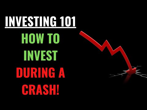 Investing 101 – How to Invest During A Crash