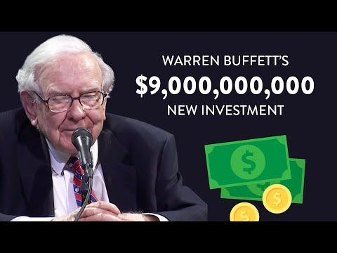 Warren Buffett's BIG $9,000,000,000 Investment