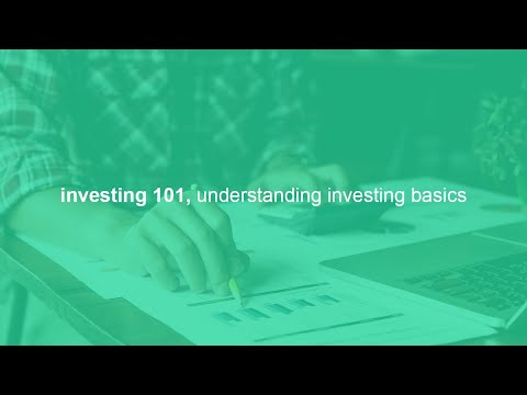 investing 101, understanding investing basics and best practices