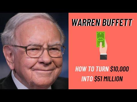Warren Buffett: How to Turn $10,000 Into $51 Million